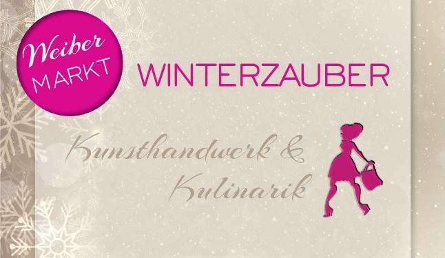 Weibermarkt Winterzauber im Stieglerhaus